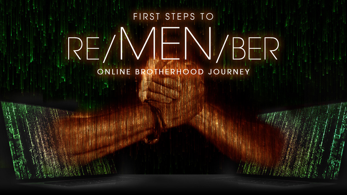 reMENber Online Brotherhood Journey